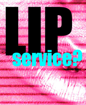 Lip service? : Lynn Strongin Dodds