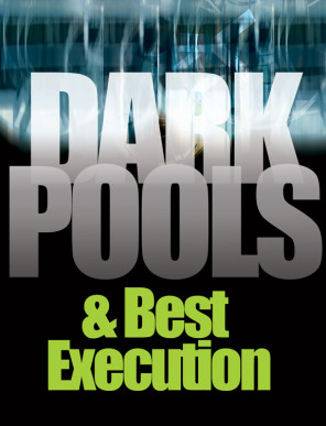 Analysis : Dark pools and best execution : Robert Barnes