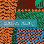 Equities trading focus : Overview : Francesca Carnevale