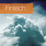 Fintech : The cloud : Jannah Patchay