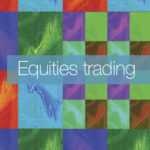 Equities trading focus : Overview : Dan Barnes