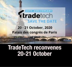 TradeTech 2020 reconvenes