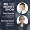 MeTheMoneyShow – Episode 8