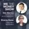 MeTheMoneyShow – Episode 8
