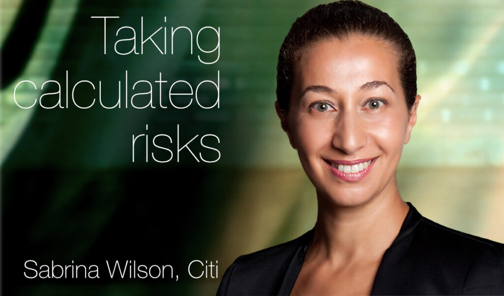 European Women in Finance : Sabrina Wilson : Taking calculated risks