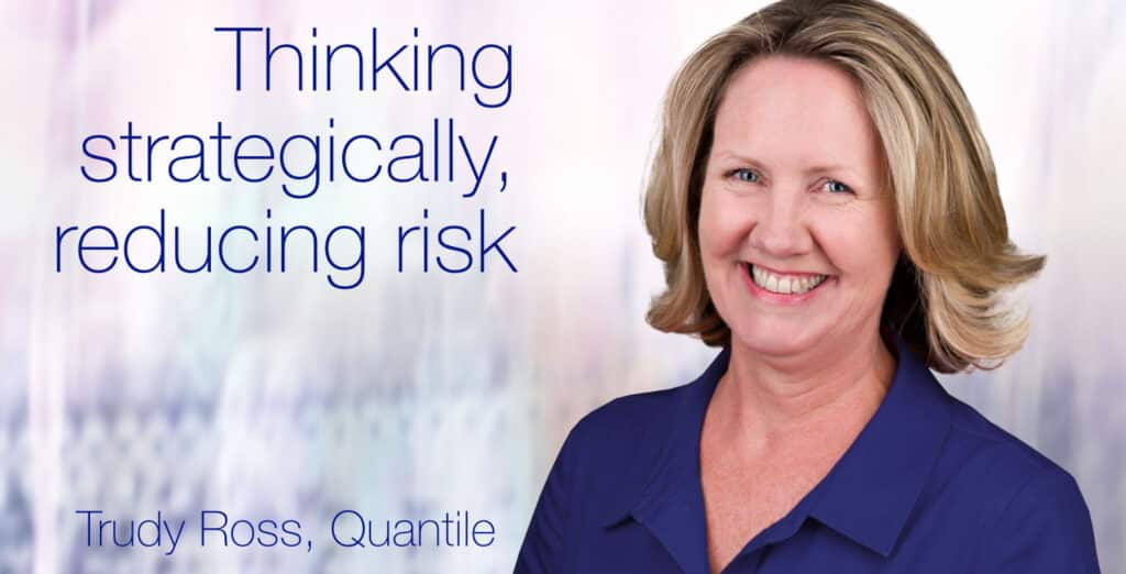 European Women in Finance : Trudy Ross : Thinking strategically, and reducing risk