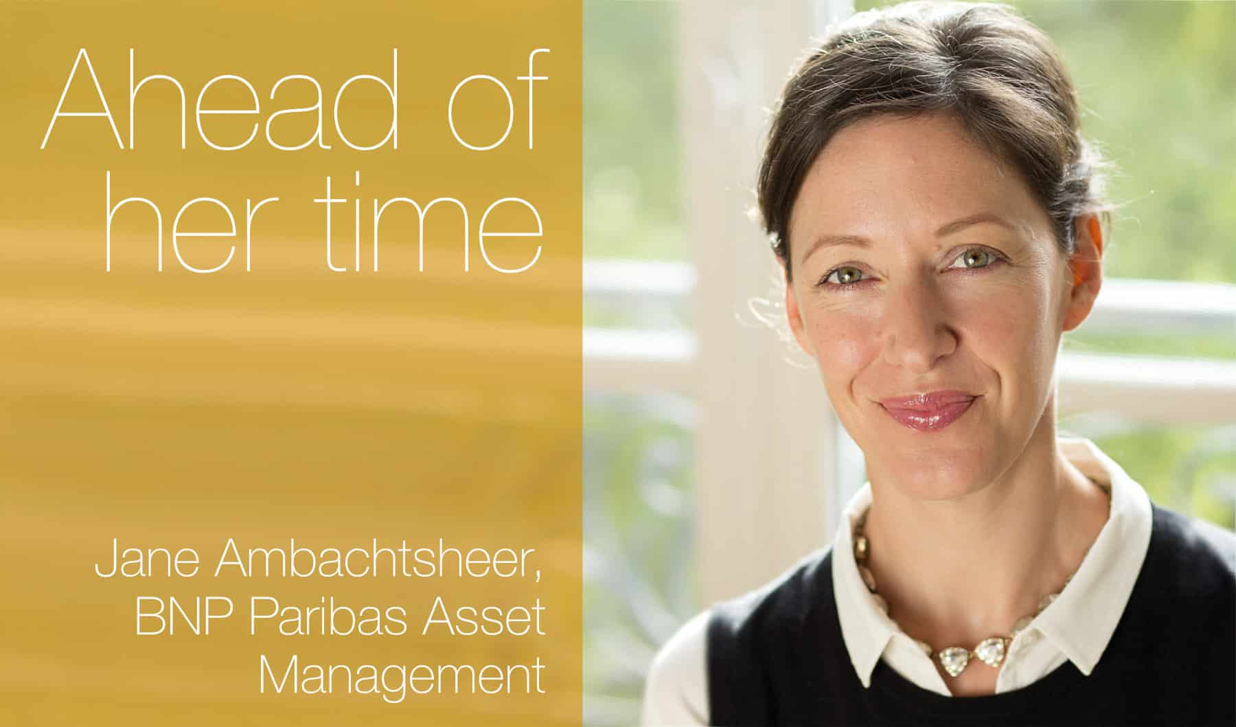 European Women in Finance : Jane Ambachtsheer : Ahead of her time