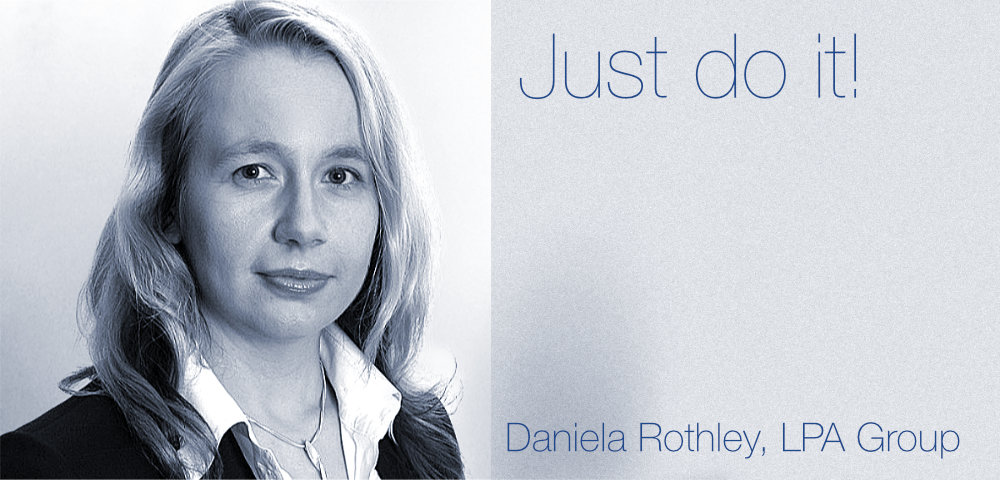 Daniela Rothley – Just do it!